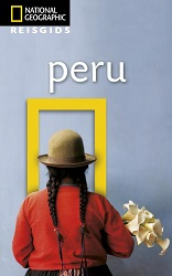 Reisgids Peru National Geographic